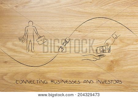 Connecting Businesses And Investors With Businessman, Funds Exchange And Plug