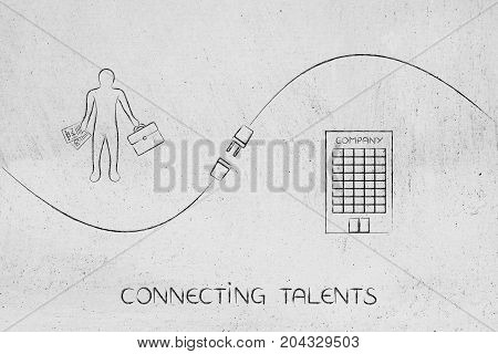 Connecting Talent And Job Offers, Applicant And Company With Plug In Between