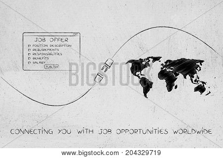 Connecting With Opportunities, Job Offer And World Map With Plug In Between