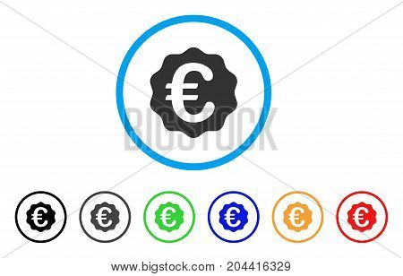 Euro Reward Seal icon. Vector illustration style is a flat iconic euro reward seal grey rounded symbol inside light blue circle with black, gray, green, blue, red, orange color versions.