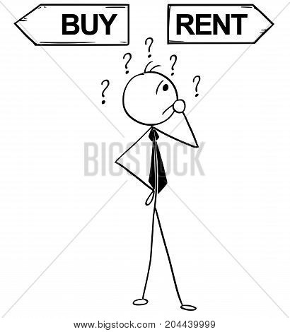 Cartoon Illustration Of Business Man Doing Buy Or Rent Decision