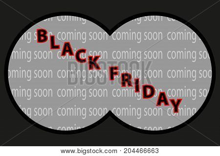 View from binoculars - black friday , Black friday sale background , Abstract vector - black friday - coming soon - background