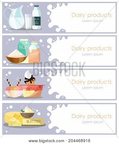 Vector set of dairy products horizontal banners. Flat style design elements with milk, yogurt, ice cream, cheese, butter, whipped cream and place for text.