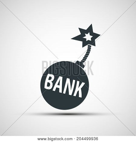 Round bomb with a burning wick and word bank. Financial bankruptcy. Stock vector illustration.