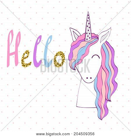 Hello. Magic cute unicorn. Vector greeting card.