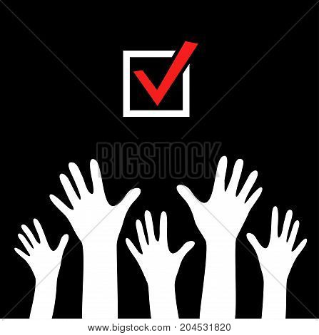 Raised hands vector poster. White hands on black background with check marks or ticks. checkbox. Web and mobile applications. Acceptance positive passed voting. Red. Flat design.