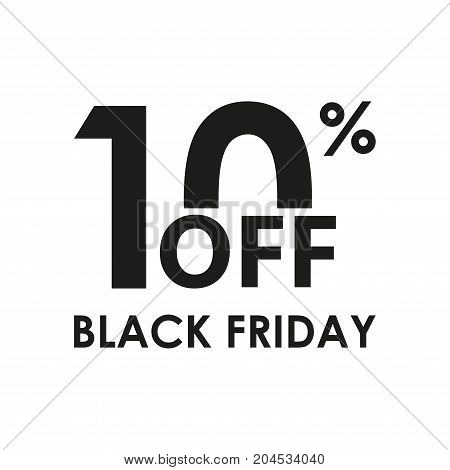 10% off. Black Friday design template isolated on white background. Sales discount price shopping and low price symbol. Vector illustration.