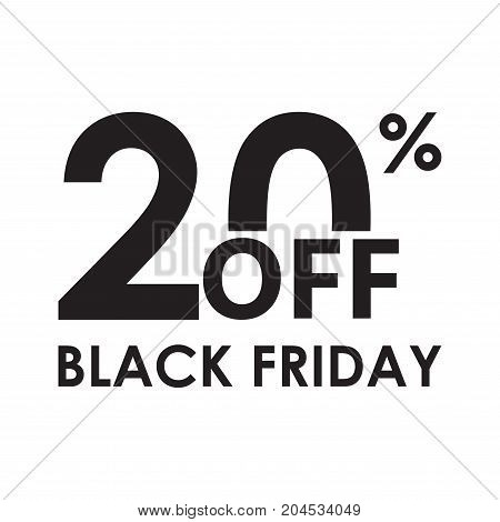 20% off. Black Friday design template isolated on white background. Sales discount price shopping and low price symbol. Vector illustration.
