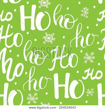 Hohoho pattern, Santa Claus laugh. Seamless texture for Christmas design. Vector green background with handwritten words ho.