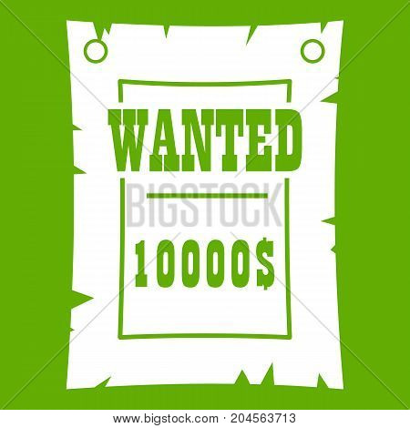 Vintage wanted poster icon white isolated on green background. Vector illustration