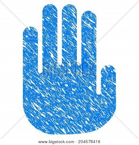 Grunge Stop Hand icon with grunge design and dirty texture. Unclean vector blue stop hand pictogram for rubber seal stamp imitations and watermarks. Draft emblem symbol.
