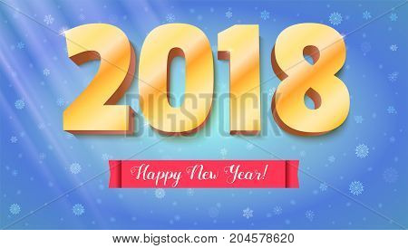 Happy New Year 2018. Volumetric numbers from gold. Red banner with text. Congratulation poster on snow backdrop. Greeting card, poster, brochure or flyer template. Vector 3D illustration