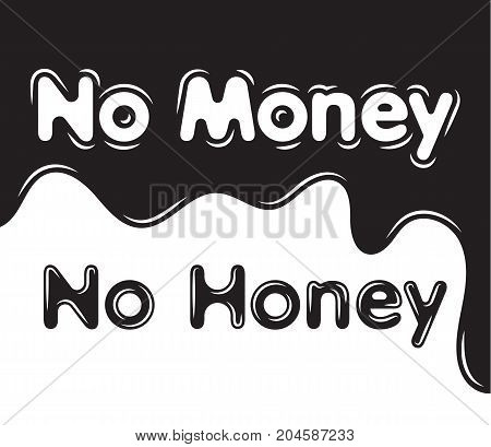 Silhouette black white background no money no honey. Vector illustration.