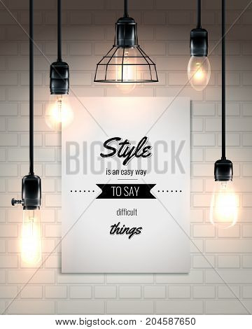 Hanging lamps and quote at white placard on brick wall background poster in loft style vector illustration