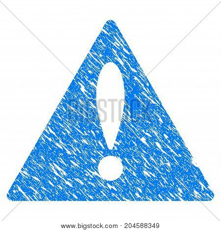 Grunge Warning icon with grunge design and dirty texture. Unclean vector blue warning pictogram for rubber seal stamp imitations and watermarks. Draft sign symbol.