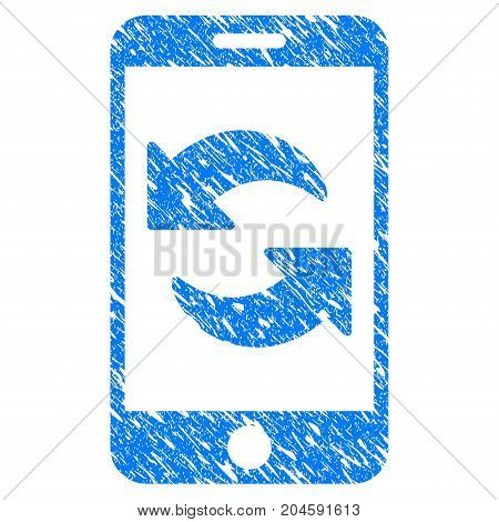 Grunge Refresh Smartphone icon with grunge design and dirty texture. Unclean vector blue refresh smartphone pictogram for rubber seal stamp imitations and watermarks. Draft sticker symbol.