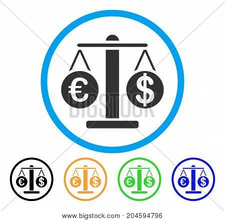 Euro And Dollar Scales icon. Vector illustration style is a flat iconic Euro and dollar scales gray rounded symbol inside light blue circle with black, green, blue, yellow color versions.