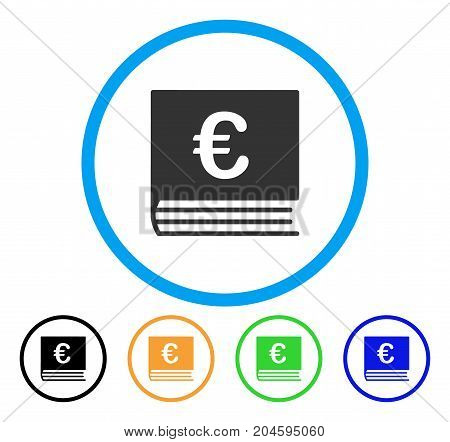 Euro Bookkeeping icon. Vector illustration style is a flat iconic Euro bookkeeping grey rounded symbol inside light blue circle with black, green, blue, yellow color versions.