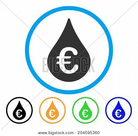 Euro Fuel Drop icon. Vector illustration style is a flat iconic Euro fuel drop grey rounded symbol inside light blue circle with black, green, blue, yellow color versions.