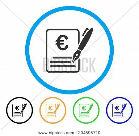 Euro Contract Signature icon. Vector illustration style is a flat iconic euro contract signature grey rounded symbol inside light blue circle with black, green, blue, yellow color variants.