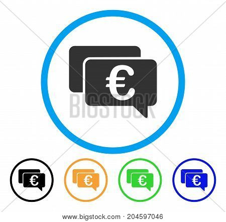 Euro Messages icon. Vector illustration style is a flat iconic euro messages grey rounded symbol inside light blue circle with black, green, blue, yellow color versions.