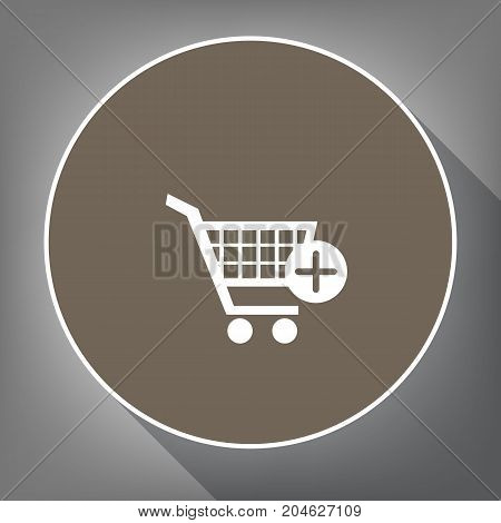 Shopping Cart with add Mark sign. Vector. White icon on brown circle with white contour and long shadow at gray background. Like top view on postament.