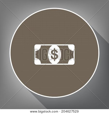 Bank Note dollar sign. Vector. White icon on brown circle with white contour and long shadow at gray background. Like top view on postament.