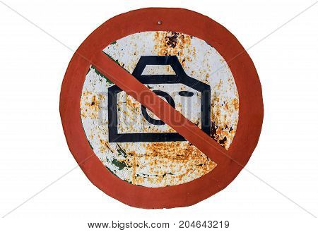 No Photography Allowed Concept. Old Sign Forbidding Isolated on White Background.