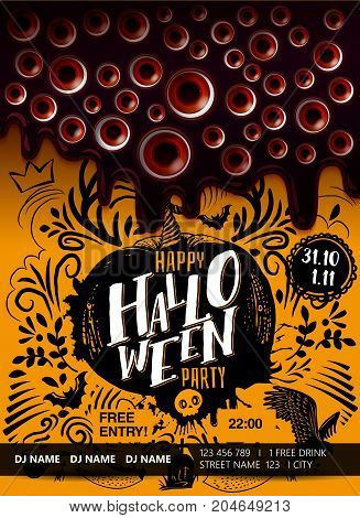 Happy Halloween party poster with melted darkness, looking eyes, stylish lettering and doodle disign. Holiday hand drawn vector illustrtaion. Vertical banner.