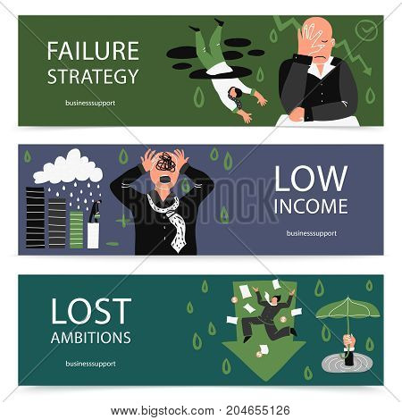 Three horizontal failure business banner set with failure strategy low income and lost ambitions descriptions vector illustration