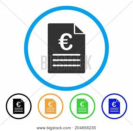 Euro Document icon. Vector illustration style is a flat iconic euro document gray rounded symbol inside light blue circle with black, green, blue, yellow color variants.