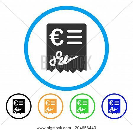 Euro Invoice icon. Vector illustration style is a flat iconic euro invoice grey rounded symbol inside light blue circle with black, green, blue, yellow color versions.