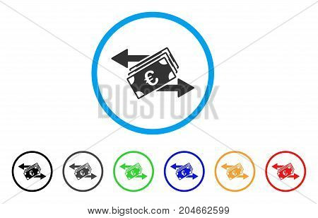 Euro Banknotes Transfers rounded icon. Style is a flat euro banknotes transfers grey symbol inside light blue circle with black, gray, green, blue, red, orange color versions.