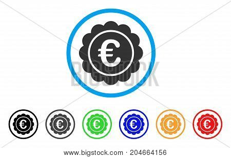 Euro Reward Seal rounded icon. Style is a flat euro reward seal gray symbol inside light blue circle with black, gray, green, blue, red, orange versions.