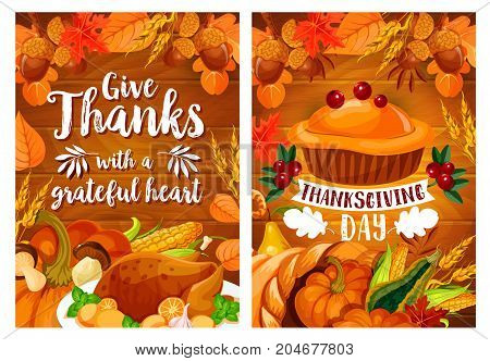 Thanksgiving Day dinner poster set with turkey and pie on wooden background. Autumn harvest holiday pumpkin pie, roasted turkey, cornucopia with corn vegetable and fruit, fall leaf, mushroom and corn