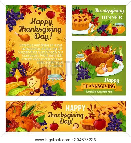 Thanksgiving day greeting posters or banners for traditional autumn holiday. Vector set of roasted turkey on dish and fruit pie food, pumpkin or corn and mushroom harvest cornucopia, maple or oak leaf