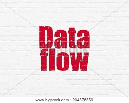 Data concept: Painted red text Data Flow on White Brick wall background