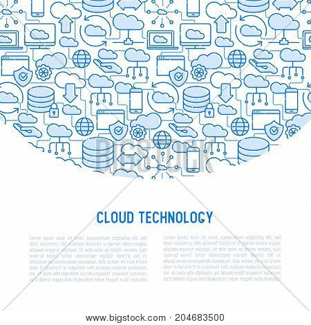 Cloud computing technology concept with thin line icons related to hosting, server storage, cloud management, data security, mobile and desktop memory. Vector illustration.