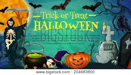 Halloween holiday poster with cemetery and skeleton. Night graveyard banner with Halloween pumpkin lantern, death reaper, witch hat, potion pot and grave stone with full moon sky on background
