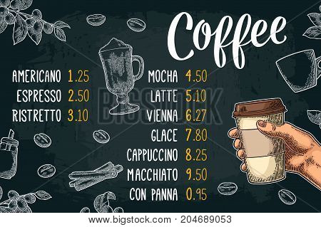 Restaurant or cafe menu coffee drink with price. Hand holding a cup beans stick cinnamon branch with leaf and berry. Vintage color and white vector engraving illustration on dark background.