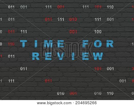 Timeline concept: Painted blue text Time for Review on Black Brick wall background with Binary Code
