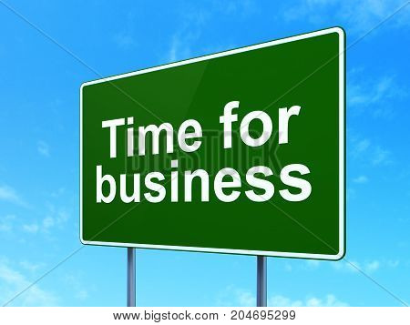 Timeline concept: Time for Business on green road highway sign, clear blue sky background, 3D rendering