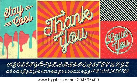 Thank You, Love You  and Stay Cool hand drawn lettering. Calligraphy on card, poster or banner. Alphabet font in vector illustration. Easy editable for Your design.