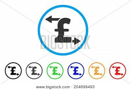 Pound Payouts rounded icon. Style is a flat pound payouts grey symbol inside light blue circle with black, gray, green, blue, red, orange color versions.