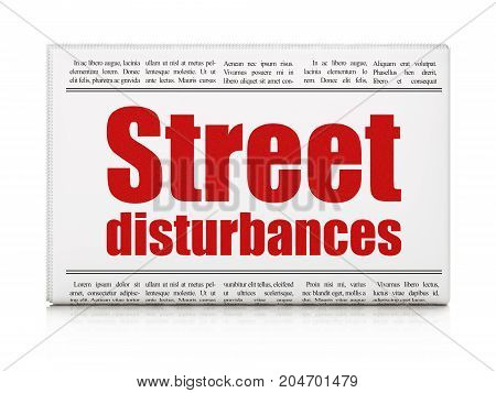 Political concept: newspaper headline Street Disturbances on White background, 3D rendering