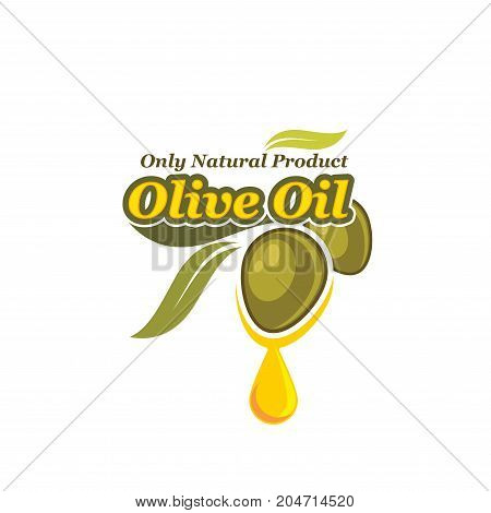 Green olive with oil drop isolated icon. Organic olive fruit with dripping oil drop symbol for extra virgin olive oil bottle label, natural healthy food packaging design