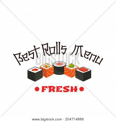 Sushi roll icon of japanese cuisine restaurant. Salmon fish sushi roll with rice, tuna and seaweed nori, seasoned with wasabi and soy sauce isolated symbol for asian food, seafood menu design