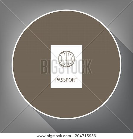 Passport sign illustration. Vector. White icon on brown circle with white contour and long shadow at gray background. Like top view on postament.