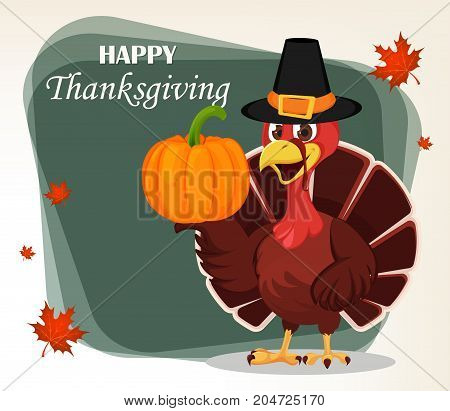 Thanksgiving greeting card with a turkey bird wearing a Pilgrim hat and holding pumpkin. Funny cartoon character for holiday. Vector illustration with maple leaves on background.