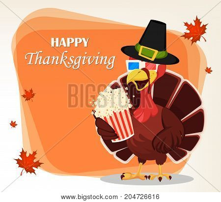 Thanksgiving greeting card with a turkey bird wearing a Pilgrim hat and 3D glasses and holding popcorn. Funny cartoon character for holiday. Vector illustration with maple leaves on background.